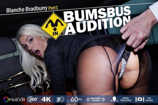 HoliVR: Blanche Bradburry - Bumsbus Audition 2 (UltraHD/2K) - 2020