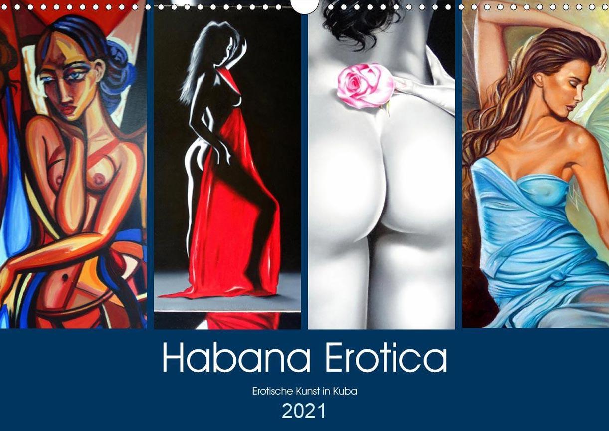 Habana Erotica 2021 calendar - эротическое искусство на кубинских улицах